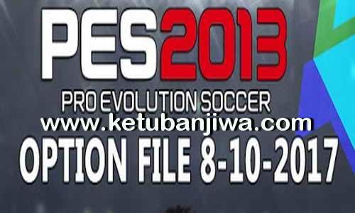 PES 2013 PESEdit 6.0 Option File Update 08 October 2017 For PC Ketuban Jiwa
