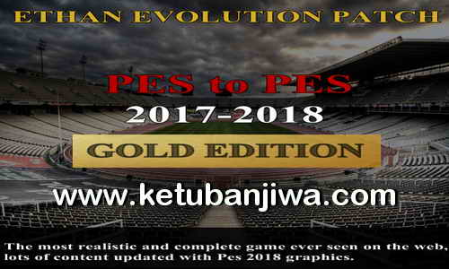 PES 2017 Ethan Evolution Patch Season 2017-2018