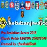 PES 2018 Classic Season Patch 2005-2006