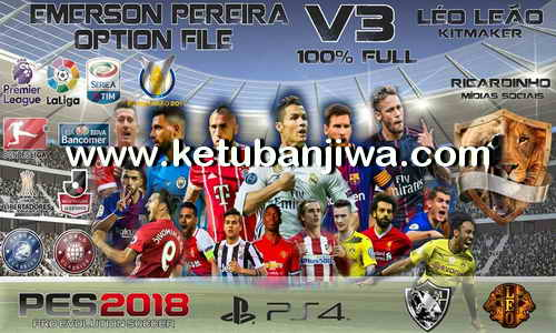 PES 2018 Emerson Pereira Option File v3 AIO For PS4 Ketuban Jiwa