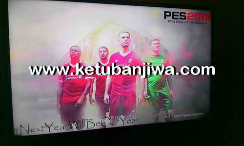 PES 2018 Liverpool StartScreen Mod For PS3 Ketuban Jiwa