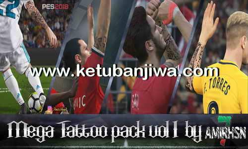 PES 2018 Mega Tattoo Pack Vol. 1.0 For PC by Amir.Hsn7 Ketuban Jiwa