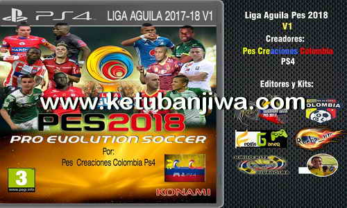 PES 2018 PS4 Liga Aguila v1 Option File by Pes Creaciones Colombia Ketuban Jiwa