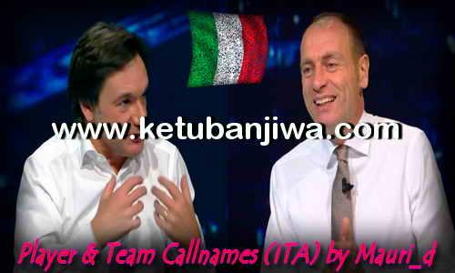 PES 2018 Player + Team Callnames For Italian Commentary Ketuban Jiwa