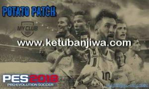 PES 2018 Potato Patch v1 Single Link Google Drive For PS3 CFW BLES + BLUS Ketuban Jiwa