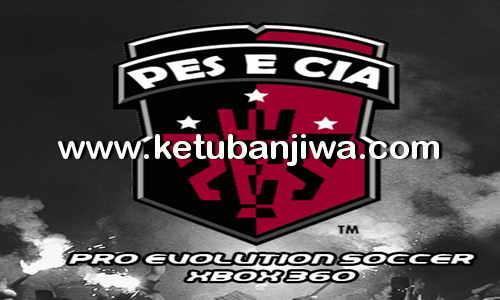 PES 2018 XBOX 360 PESeCIA Patch v2.01 Update DLC 1.0 Ketuban Jiwa