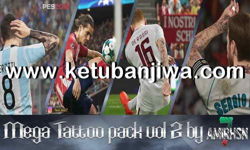 Download PES 2018 Mega TattooPack Vol. 2 For PC by Amir.Hsn7 Ketuban Jiwa