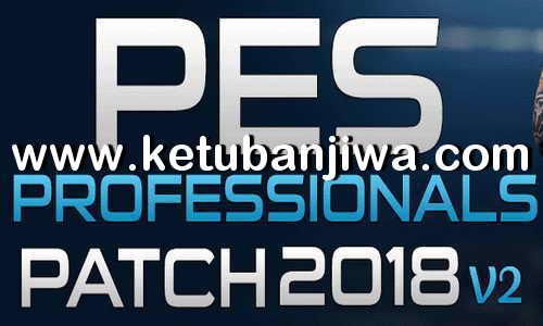 PES 2018 PES Professionals Patch v2 AIO Single Link Torrent Ketuban Jiwa