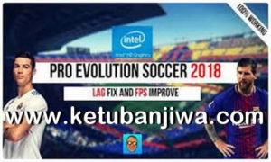 PES 2018 Patch For Low End PC