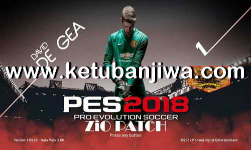 PES 2018 ZiO Patch 2.0 + 2.1 Liga Gojek Traveloka Indonesia For PS3 CFW BLES - BLUS Preview Ketuban Jiwa