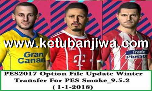 PES 2017 SMoKE Patch 9.5.2 Option File Winter Transfer Update 01 January 2018 by Eslam Ketuban Jiwa