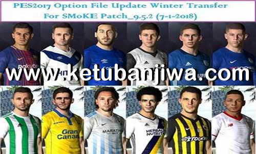 PES 2017 SMoKE Patch 9.5.2 Option File Winter Transfer Update 07 January 2018 by Eslam ketuban Jiwa
