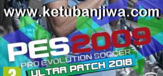 PES 2009 Ultra Patch Winter Transfer 2018 Season 17-18 by Micano4u Ketuban Jiwa