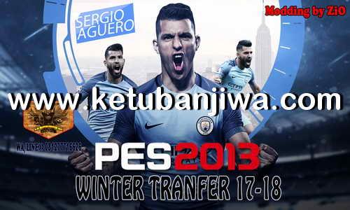 PES 2013 PS3 Winter Transfer 2018 Patch by ZiO Ketuban Jiwa