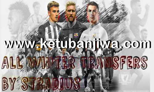 PES 2017 Option File All Winter Transfer Update 04 February 2018 For PTE Patch v6 + v6.1 by Stradius Ketuban Jiwa
