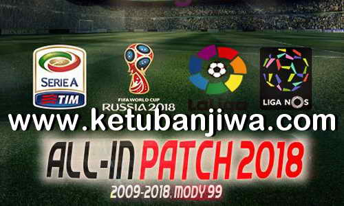 PES 2018 All-In Patch v5.0 Compatible DLC 3.0 For PC by Mody 99 Ketuban Jiwa