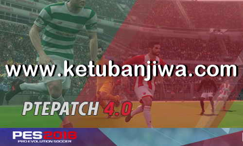 PES 2018 PTE Patch 4.0 AIO Single Link
