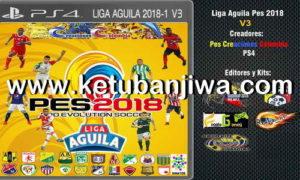 PES 2018 PS4 Liga Aguila v3 Option File