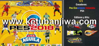 PES 2018 PS4 Liga Aguila v3 Option File