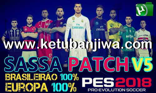 PES 2018 Sassa Patch v5.0 AIO + v5.1 Update Ketuban Jiwa