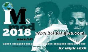 FIFA 18 IMS Mod 2018 v1.0 by Irkin Lexa Ketuban Jiwa