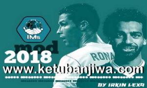 FIFA 18 IMS Mod 2018 v2.1 For PC by Irkin Lexa Ketuban Jiwa