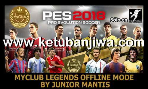 PES 2018 MyClub Legends Offline Mode For PS4 by Junior Mantis Ketuban Jiwa
