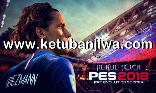 PES 2018 Potato Patch v5 AIO For PS3 CFW BLES + BLUS Ketuban Jiwa