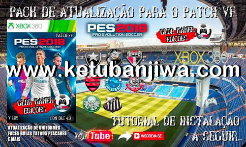 PES 2018 VP Patch Update 1 + 2 For XBOX 360 by GLDR Gamer Ketuban Jiwa
