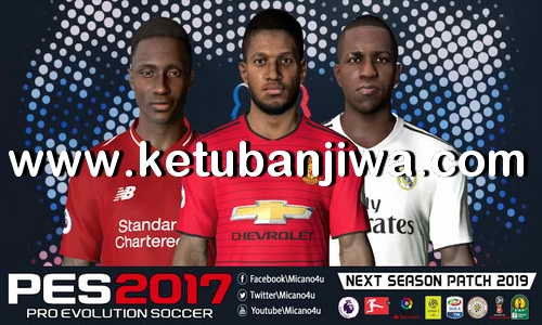 PES 2017 Next Season Patch 2019 AIO by Micano4u Ketuban Jiwa