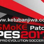 PES 2017 SMoKE Patch 9.8.3b Update