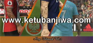 PES 2018 Mega Tattoopack Vol.2 95 HQ Tattoos by Sho & Rob Kenshin Ketuban Jiwa