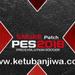 PES 2018 SMoKE Patch X22 Update Single Link