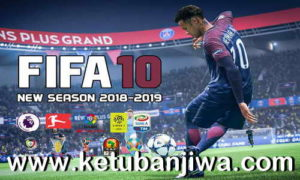 FIFA 10 New Season Patch 2018-2019 Ketuban Jiwa