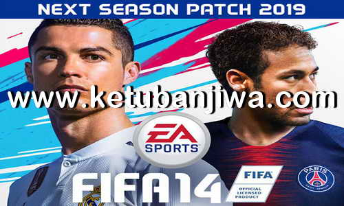 FIFA 14 Next Season Patch 2019 For PC by Micano4u Ketuban Jiwa