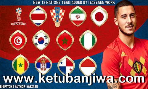 FIFA 18 BigPatch v6 AIO World Cup Mod by Iyaszaen Work Ketuban Jiwa