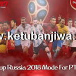 PES 2017 World Cup Russia 2018 Mode For PTE Patch
