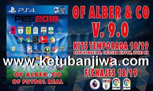 PES 2018 Futbol Real Option File Total Patch v9 AIO Single Link For PS4 by Alber & Co Ketuban Jiwa