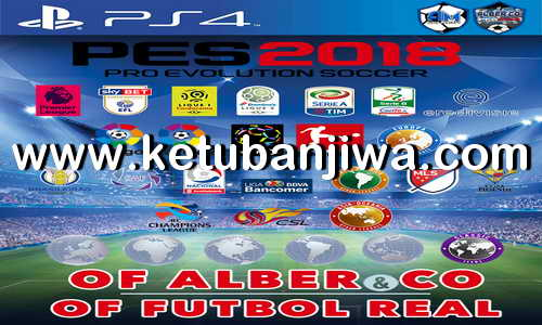 PES 2018 Futbol Real Option File v8 AIO Single Link For PS4 by Alber & Co Ketuban Jiwa