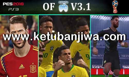 PES 2018 Option File AndrewPes v3.1 Update World Cup Edition For PS3 OFW BLES + BLUS Ketuban Jiwa