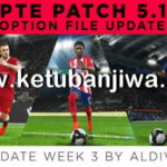 PES 2018 Option File Update Week 3 For PTE Patch 5.1