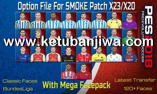 PES 2018 SMoKE Patch X23-X20 Option File + Mega Facepack by Wisam M. Mohammed Ketuban Jiwa