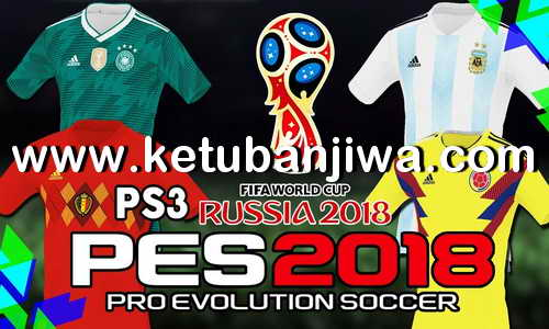 PES 2018 Team Export v3 AIO World Cup Russia 2018 For PS3 OFW BLES + BLUS by Fernandopes