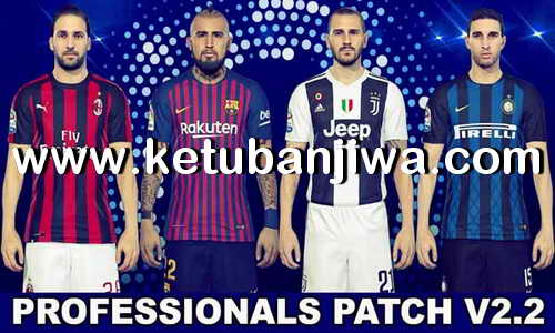 Download PES 2018 Summer Transfer Option File Update 05 August 2018 For PES Professionals Patch v2.2 by Eno Patch Ketuban Jiwa