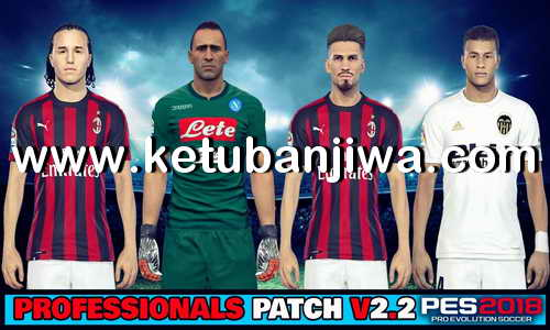 Download PES 2018 Summer Transfer Option File Update 20 August 2018 For PES Professionals Patch v2.2 by Eno Patch Ketuban Jiwa