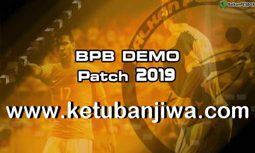 Download PES 2019 Demo Balkan PESBox Patch - BPB For PC Ketuban Jiwa