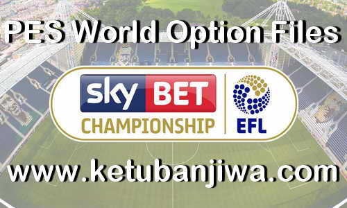 Download PES2019 EFL Championship Option Files For PS4 by PESWorld Ketuban JiwaDownload PES2019 EFL Championship Option Files For PS4 by PESWorld Ketuban Jiwa