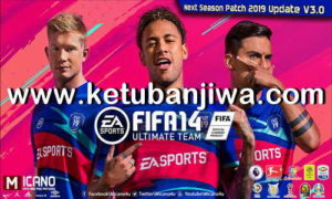 FIFA 14 Next Season Patch 2019 AIO Update 3.0 by Micano4u Ketuban Jiwa