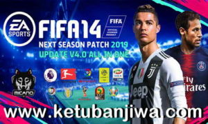 FIFA 14 Next Season Patch 2019 Update v4 AIO by Micano4u Ketuban Jiwa