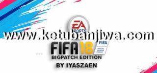 FIFA 18 BigPatch 8.0 AIO + Squad Update 12/08/2018
